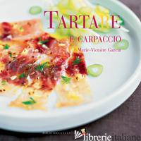 TARTARE E CARPACCIO - GARCIA MARIE-VICTOIRE