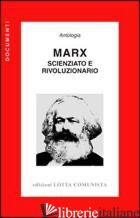 MARX. SCIENZIATO E RIVOLUZIONARIO - MARX