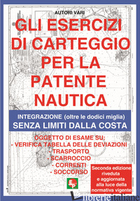ESERCIZI DI CARTEGGIO PER LA PATENTE NAUTICA. INTEGRAZIONE (OLTRE LE DODICI MIGL -