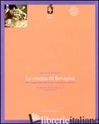 CUCINA DI BEVAGNA. CIBO E STAGIONALITA' NELLE RICETTE DI TRADIZIONE FAMILIARE (L - BUSEGHIN MARIA LUCIANA; GABURRI M. (CUR.)