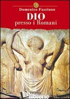 DIO PRESSO I ROMANI - FASCIANO DOMENICO