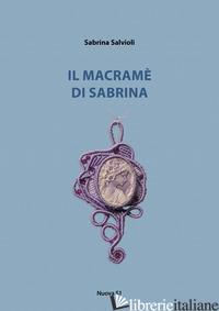 MACRAME' DI SABRINA (IL) - SALVIOLI SABRINA