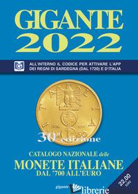 GIGANTE 2022. CATALOGO NAZIONALE DELLE MONETE ITALIANE DAL '700 ALL'EURO - GIGANTE FABIO