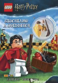 GIOCHIAMO A QUIDDITCH! LEGO HARRY POTTER. EDIZ. A COLORI. CON GADGET -