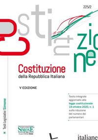 COSTITUZIONE DELLA REPUBBLICA ITALIANA. TESTO INTEGRALE AGGIORNATO ALLA LEGGE CO - EMANUELE P. (CUR.)