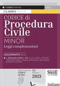 CODICE DI PROCEDURA CIVILE E LEGGI COMPLEMENTARI - 508/1