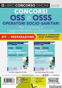 CONCORSI OSS E OSSS OPERATORI SOCIO-SANITARI. PER I CONCORSI E L'AGGIORNAMENTO P - 320/3A