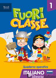 FUORI CLASSE 5 ITALIANO -