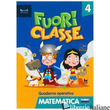 FUORI CLASSE. MATEMATICA. PER LA 5ª CLASSE ELEMENTARE - AA.VV.