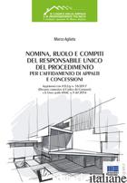 NOMINA, RUOLO E COMPITI DEL RESPONSABILE UNICO DEL PROCEDIMENTO PER L'AFFIDAMENT - AGLIATA MARCO