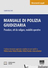 MANUALE DI POLIZIA GIUDIZIARIA - DELLE FAVE CLAUDIO