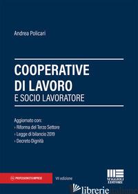 COOPERATIVE DI LAVORO E SOCIO LAVORATORE - POLICARI ANDREA