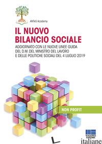 NUOVO BILANCIO SOCIALE. AGGIORNATO CON LE NUOVE LINEE GUIDA DEL D.M. DEL MINISTR - ANTES ACADEMY (CUR.)