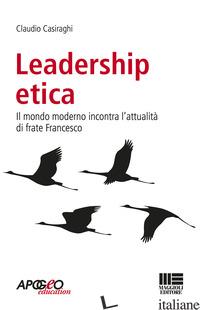 LEADERSHIP ETICA - CASIRAGHI CLAUDIO