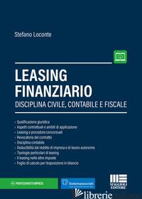 LEASING FINANZIARIO. CON AGGIORNAMENTO ONLINE - LOCONTE STEFANO