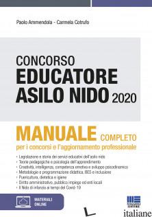 CONCORSO EDUCATORE ASILO NIDO. MANUALE - AMMENDOLA PAOLO; COTRUFO CARMELA