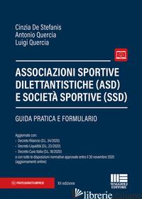ASSOCIAZIONI SPORTIVE DILETTANTISTICHE (ASD) E SOCIETA' SPORTIVE (SSD) - DE STEFANIS CINZIA; QUERCIA ANTONIO