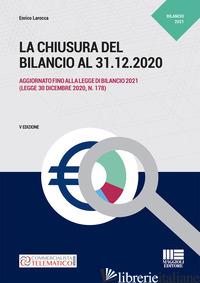 CHIUSURA DEL BILANCIO AL 31.12.2020 (LA) - LAROCCA ENRICO