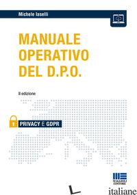 MANUALE OPERATIVO DEL D.P.O. - IASELLI MICHELE