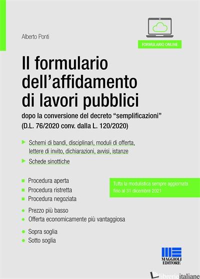 NUOVO FORMULARIO DELL'AFFIDAMENTO DI LAVORI (IL) - PONTI ALBERTO