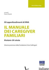 MANUALE DEI CAREGIVER FAMILIARI (IL) - PESARESI FRANCO