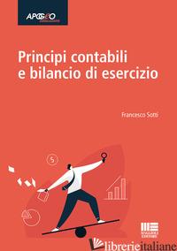 PRINCIPI CONTABILI E BILANCIO DI ESERCIZIO - SOTTI FRANCESCO