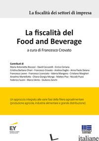 FISCALITA' DEL FOOD AND BEVERAGE (LA) - CROVATO F. (CUR.)