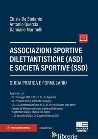 ASSOCIAZIONI SPORTIVE DILETTANTISTICHE (ASD) E SOCIETA' SPORTIVE (SSD) - DE STEFANIS CINZIA; QUERCIA ANTONIO; MARINELLI DAMIANO