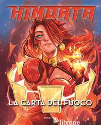 CARTA DEL FUOCO (LA) - HIMORTA