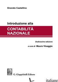 INTRODUZIONE ALLA CONTABILITA' NAZIONALE - CASTELLINO ONORATO