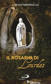 ROSARIO DI LOURDES (IL) - VENTRIGLIA NICOLA