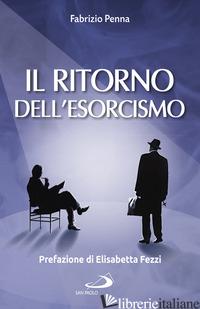 RITORNO DELL'ESORCISMO (IL) - PENNA FABRIZIO
