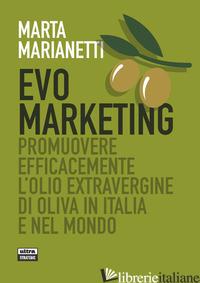 EVO MARKETING. PROMUOVERE EFFICACEMENTE - MARIANETTI MARTA