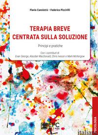 TERAPIA BREVE CENTRATA SULLA SOLUZIONE - CANNISTRA' FLAVIO; PICCIRILLI FEDERICO