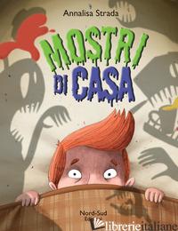 MOSTRI DI CASA - STRADA ANNALISA