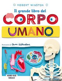 GRANDE LIBRO DEL CORPO UMANO (IL) - WINSTON ROBERT
