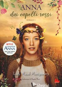 ANNA DAI CAPELLI ROSSI - MONTGOMERY LUCY MAUD