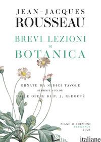 BREVI LEZIONI DI BOTANICA - ROUSSEAU JEAN-JACQUES; FARO A. (CUR.)