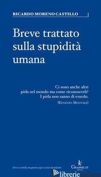 BREVE TRATTATO SULLA STUPIDITA' UMANA - CASTILLO RICARDO MORENO; RUSSO ROBERTO