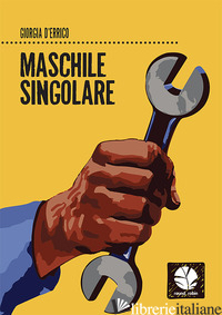 MASCHILE SINGOLARE - D'ERRICO GIORGIA