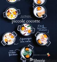 PICCOLE COCOTTE - MARECHAL JOSE'