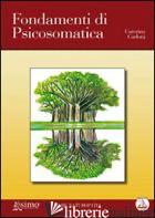 FONDAMENTI DI PSICOSOMATICA - CARLONI CATERINA
