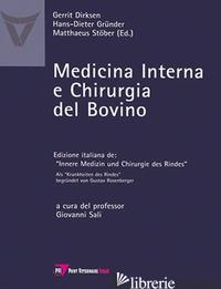 MEDICINA INTERNA E CHIRURGIA DEL BOVINO - DIRKSEN GERRIT; GRUNDER HANS-DIETER; STOBER MATTHAEUS; SALI G. (CUR.)