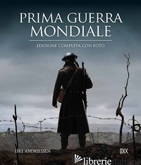 PRIMA GUERRA MONDIALE - ANDRIESSEN J. H.