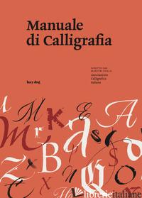 MANUALE DI CALLIGRAFIA - ASSOCIAZIONE CALLIGRAFICA ITALIANA