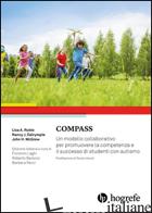 COMPASS. UN MODELLO COLLABORATIVO PER PROMUOVERE LA COMPETENZA E IL SUCCESSO DI  - RUBLE LISA A.; DALRYMPLE NANCY J.; MCGREW JOHN H.