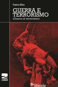 GUERRA E TERRORISMO - OLIVA FRANCO