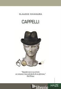 CAPPELLI - CHIANURA CLAUDIO