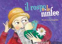 ROSPO E LE NINFEE. VERSIONE KAMISHIBAI. EDIZ. ILLUSTRATA (IL) - LENARES ALESSANDRO