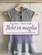BEBE' IN MAGLIA - FASSIO EMMA; GIUDICE FEDERICA